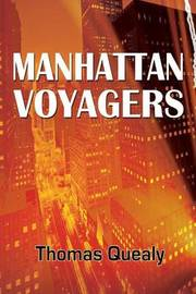 Manhattan Voyagers by Thomas Quealy