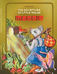 Adventure of Little Mouse Maggie by Dorothy Jasnoch