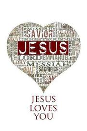 Jesus Loves You by The Mindful Word