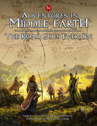 D&D RPG: Adventures in Middle-Earth - The Road Goes Ever On
