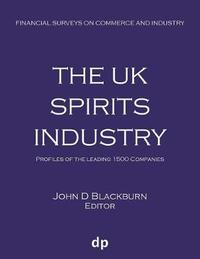 The UK Spirits Industry