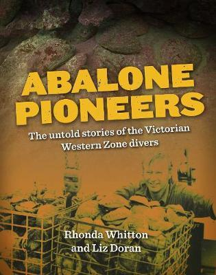 Abalone Pioneers by Rhonda Whitton