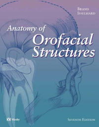 Anatomy of Orofacial Structures by Richard W. Brand image