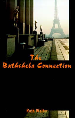 The Bathsheba Connection by Ruth Walter image