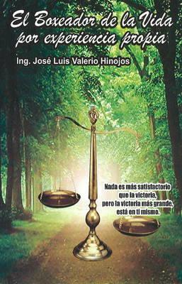 El Boxeador de La Vida, Por Experiencia Propia by Jose Hinojos image