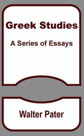 Greek Studies by Walter Pater image