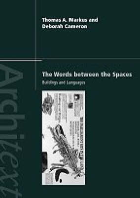 The Words Between the Spaces by Deborah Cameron