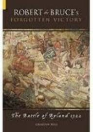 Robert the Bruce's Forgotten Victory by Graham Bell image