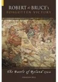 Robert the Bruce's Forgotten Battle by Graham Bell image