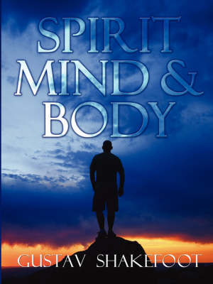 Spirit, Mind and Body by Gustav Shakefoot image