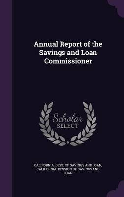 Annual Report of the Savings and Loan Commissioner image