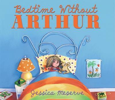 Bedtime Without Arthur by Jessica Meserve image