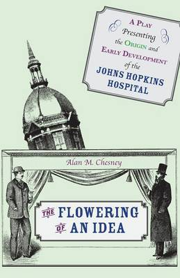 The Flowering of an Idea by Alan M. Chesney image