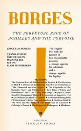 The Perpetual Race of Achilles and the Tortoise by Jorge Luis Borges
