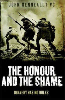 The Honour and the Shame by John Kenneally