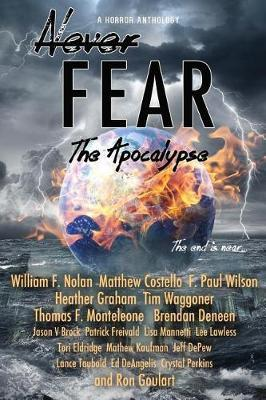 Never Fear - The Apocalypse by William F Nolan image
