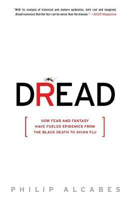 Dread by Philip Alcabes