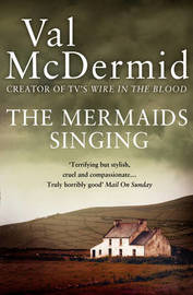 The Mermaids Singing (Tony Hill & Carol Jordan #1) by Val McDermid image