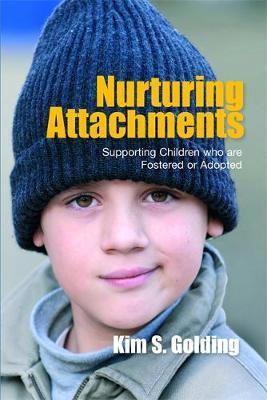 Nurturing Attachments by Kim Golding