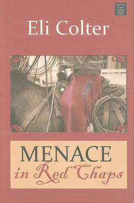 Menace in Red Chaps by Eli Colter image