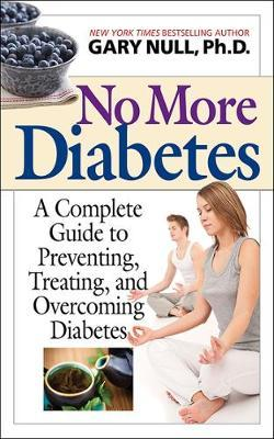 No More Diabetes by Gary Null