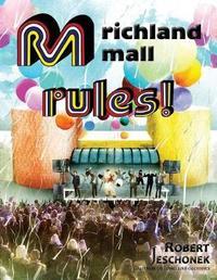 Richland Mall Rules by Robert Jeschonek