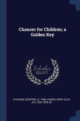 Chaucer for Children; A Golden Key by Geoffrey Chaucer image