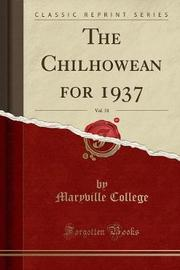 The Chilhowean for 1937, Vol. 31 (Classic Reprint) by Maryville College image