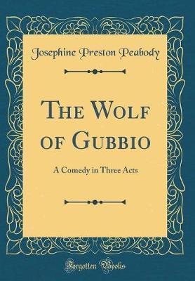 The Wolf of Gubbio by Josephine Preston Peabody image