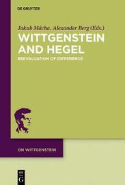 Wittgenstein and Hegel