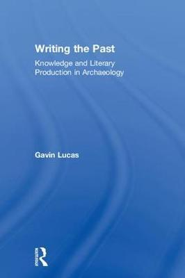 Writing the Past by Gavin Lucas image