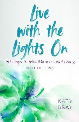 Live with the Lights On by Katy Bray image