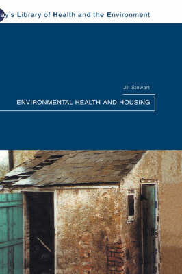 Environmental Health and Housing by Jill Stewart image