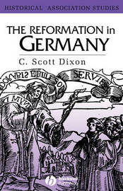 The Reformation in Germany by C.Scott Dixon image