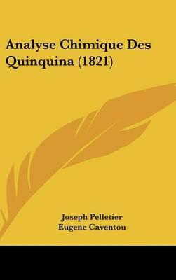 Analyse Chimique Des Quinquina (1821) by Joseph Pelletier image