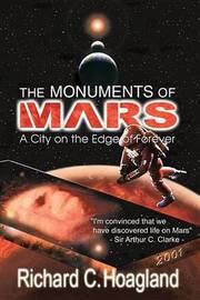 Monuments Of Mars by Richard C. Hoagland