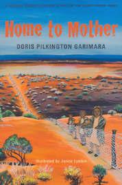 Home to Mother by Doris Garimara Pilkington image