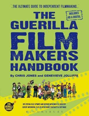 The Guerilla Film Makers Handbook by Chris Jones image