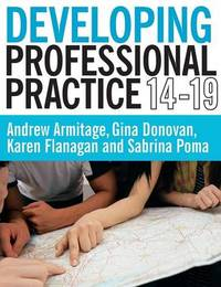 Developing Professional Practice 14-19 by Andrew Armitage