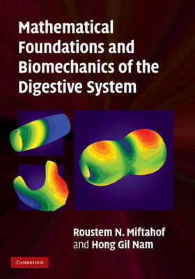 Mathematical Foundations and Biomechanics of the Digestive System by Roustem N. Miftahof image