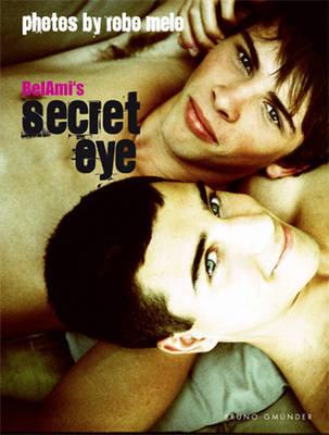 Bel Ami's Secret Eye by Bel Ami