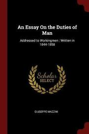 An Essay on the Duties of Man by Giuseppe Mazzini image