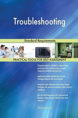 Troubleshooting Standard Requirements by Gerardus Blokdyk