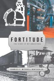 Fortitude by Charles E Mitchel Rentschler image
