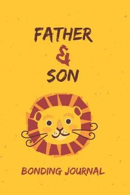 Father & Son Bonding Journal by Family Time Journals & Notebooks