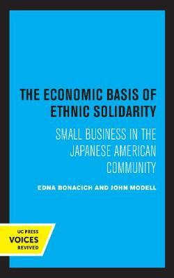 The Economic Basis of Ethnic Solidarity by Edna Bonacich
