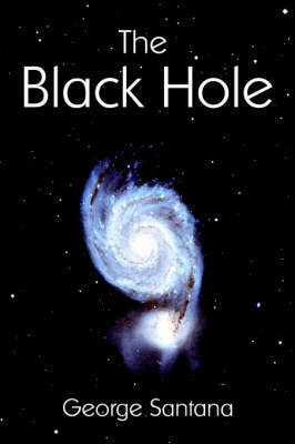 The Black Hole by George Santana