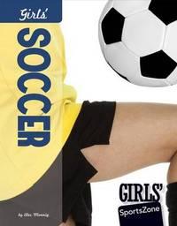 Girls' Soccer by Alex Monnig
