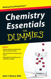 Chemistry Essentials For Dummies by John T Moore