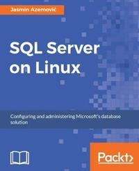 SQL Server on Linux by Jasmin Azemovic image